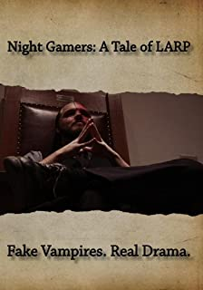 Night Gamers: A Tale of LARP