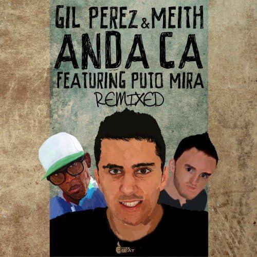 Gil Perez & Meith feat. Puto Mira