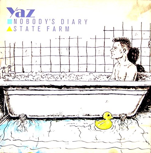 YAZ: Nobody's Diary And State Farm