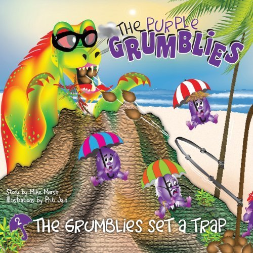 The Grumblies Set a Trap by Mike Marsh (2012-01-19)
