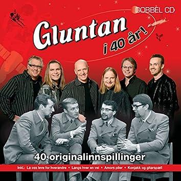 Gluntan I 40 år - 40 Originalinnspillinger