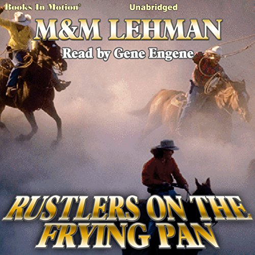 Rustlers on the Frying Pan audiobook cover art