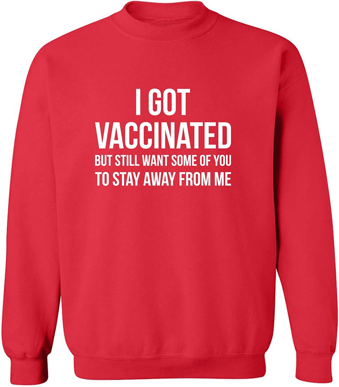 I Got Vaccinated Crewneck Sweatshirt