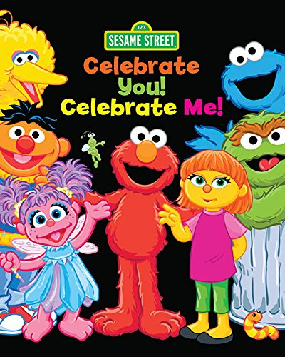 Celebrate You! Celebrate Me! (Sesame Street): A Peek and Touch Book (123 Sesame Street) (English Edition)