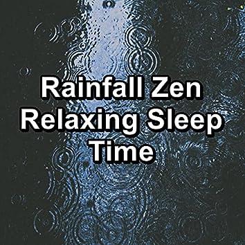 Rainfall Zen Relaxing Sleep Time