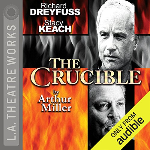 The Crucible                   By:                                                                                                                                 Arthur Miller                               Narrated by:                                                                                                                                 Stacy Keach,                                                                                        Richard Dreyfuss,                                                                                        Ed Begley Jr.,                   and others                 Length: 1 hr and 58 mins     877 ratings     Overall 4.1