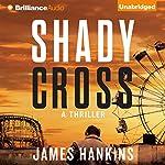 Shady Cross audiobook cover art
