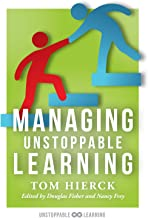 Managing Unstoppable Learning: (Classroom Behavior Management Strategies to Support Social and Emotional Learning)