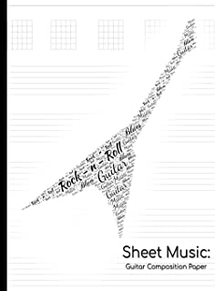 Sheet Music: Guitar Composition Paper: Compose Your Own Sheet Music!: 6