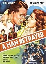 A Man Betrayed