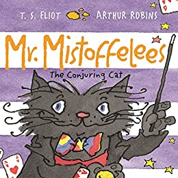 Mr Mistoffelees: Fixed Layout Format (Old Possum's Cats) (English ...