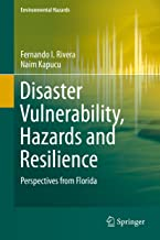 Disaster Vulnerability, Hazards and Resilience: Perspectives from Florida (Environmental Hazards)