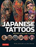 Japanese Tattoos: History * Culture * Design (English Edition)