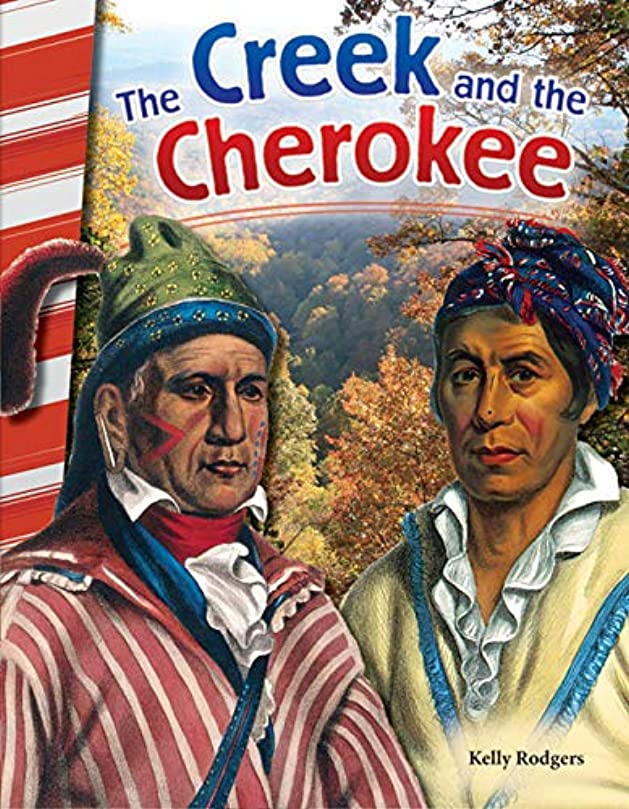 The Creek and the Cherokee (Social Studies Readers) (English Edition)