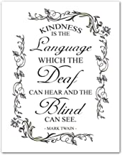 Best mark twain quotes kindness is the language Reviews