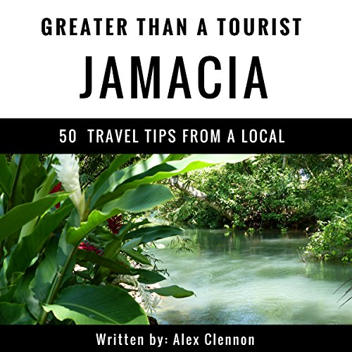 Greater Than a Tourist: Jamaica audiobook cover art