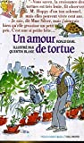 Un Amour de tortue - Editions Gallimard - 15/11/2001
