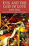 Evil and the God of Love: With a Foreword by Marilyn McCord Adams by John Harwood Hick (2007-11-28)