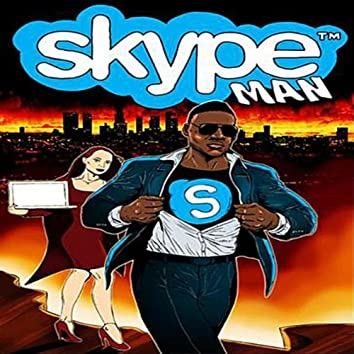 Girl I'll Skype You