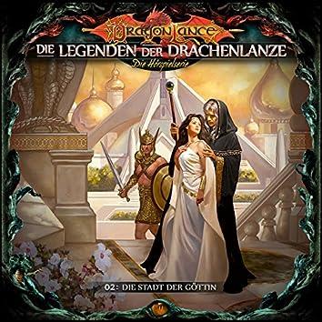 Die Legenden der Drachenlanze Folge 2: Die Stadt der Göttin