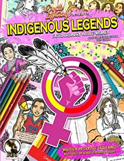 Crystle Lightning Presents: Indigenous Legends: Extraordinary Native Women
