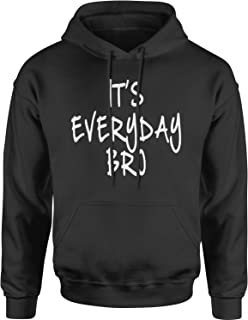 Motivated Culture It's Everyday Bro Adult Unisex Hoodie