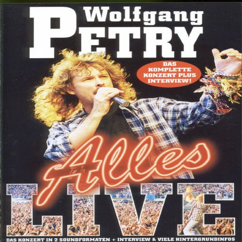 Wolfgang Petry - Alles live