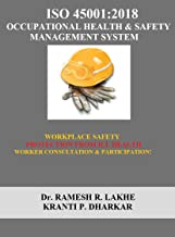 ISO 45001:2018 OCCUPATIONAL HEALTH & SAFETY MANAGEMENT SYSTEM (RRL Book 8)