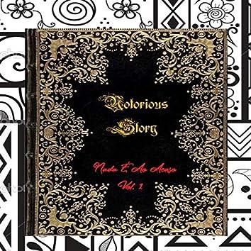 Notorious Story - Nada É Ao Acaso, Vol.1