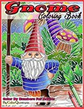 Gnome Coloring Book Color By Numbers For Adults: Funny Gnomes at Home and in Nature (Fun Adult Color By Number Coloring)