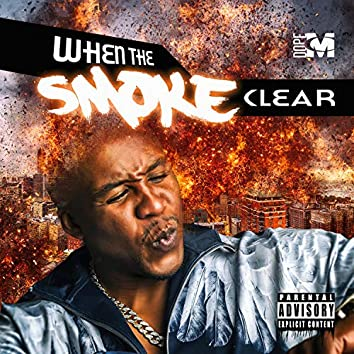 When the Smoke Clear