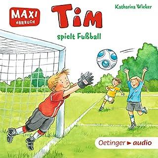 Tim spielt Fußball Titelbild