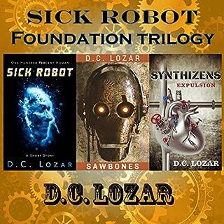 Sick Robot: 3-Book Series audiobook cover art