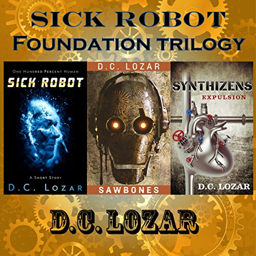 Sick Robot: 3-Book Series audiobook cover art