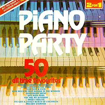 Piano Party - 50 All Time Favourites