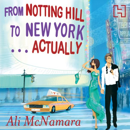 From Notting Hill to New York...Actually audiobook cover art