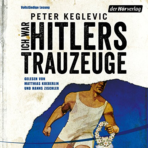 Ich war Hitlers Trauzeuge cover art
