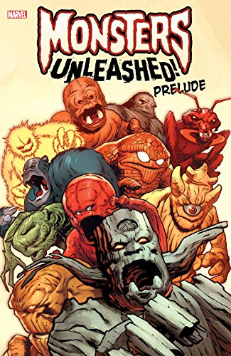 Monsters Unleashed Prelude (Monsters Unleashed (2017)) (English Edition)