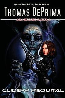 Clidepp Requital: AGU Border Patrol Series - Book 2