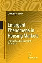 Emergent Phenomena in Housing Markets: Gentrification, Housing Search, Polarization