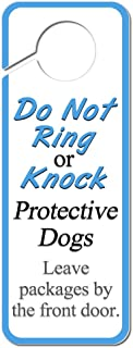 Graphics and More Do Not Ring or Knock Protective Dogs Leave Packages by The Front Door Plastic Door Knob Hanger Sign
