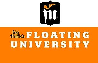 Big Think's Floating University