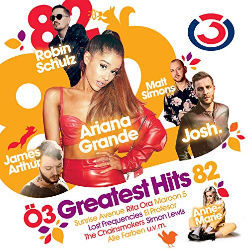 Ö3 Greatest Hits Vol. 82 [Explicit]