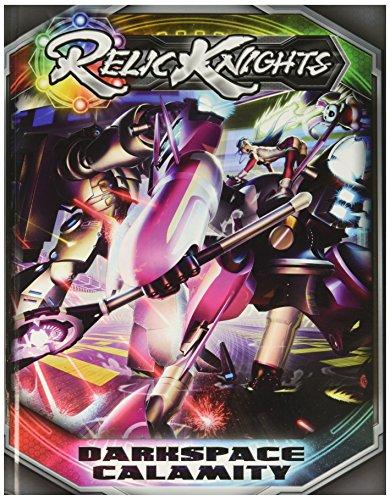 Relic Knights: Dark Space Calamity: Rulebook