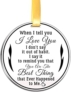 Christmas Love Ornament- When I Tell You I Love You- 3 inch Flat Stainless Steel Keepsake Gift