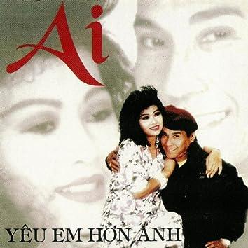 Ai Yeu Em Hon Anh