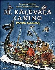 El kalevala canino: La gran aventura de las tierras del Norte par Mauri Kunnas