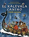 El kalevala canino: La gran aventura de las tierras del Norte par Kunnas