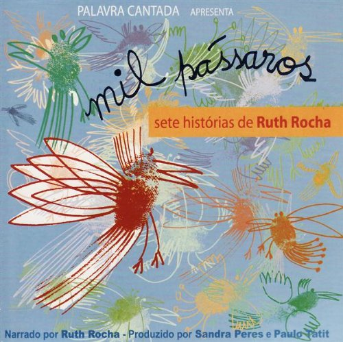 Mil Passaros - Sete Historias De Ruth Rocha