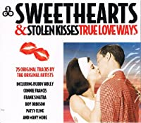 Sweethearts & Stolen Kisses
